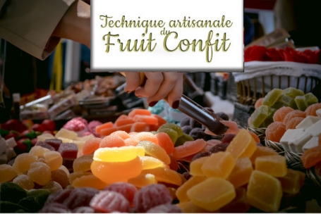 Technique artisanale du Fruit Confit